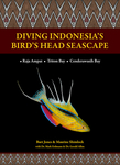 "Book Review: ""Diving Indonesia's Bird's Head Seascape"""
