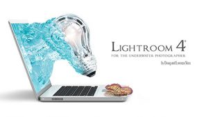 Editor Review: Lightroom 4 for the Underwater Photographer