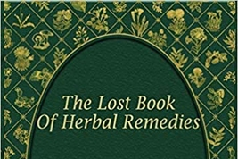 The Lost Book Of Herbal Remedies Reviews
